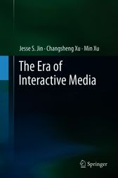 The Era of Interactive Media by Jesse S. Jin