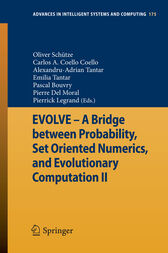 EVOLVE - A Bridge between Probability, Set Oriented Numerics, and Evolutionary Computation II by Oliver Schütze