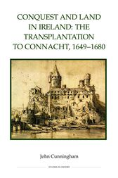 Conquest and Land in Ireland by John Cunningham