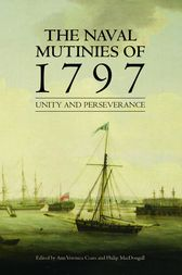 The Naval Mutinies of 1797 by Ann Veronica Coats