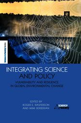 Integrating Science and Policy by Roger E Kasperson