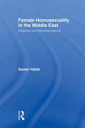 Female Homosexuality in the Middle East by Samar Habib
