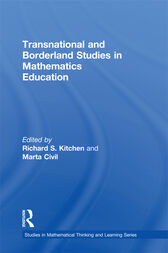 Transnational and Borderland Studies in Mathematics Education by Richard S. Kitchen