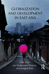 Globalization and Development in East Asia by Jan Nederveen Pieterse