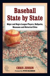 Baseball State by State by Chris Jensen