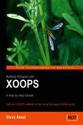Building Websites with XOOPS A step-by-step tutorial by Steve Atwal
