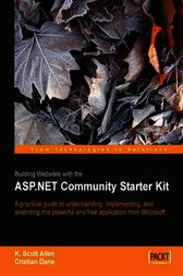 Building Websites with the ASP.NET Community Starter Kit by Cristian Darie