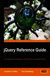 jQuery Reference Guide by Jonathan Chaffer