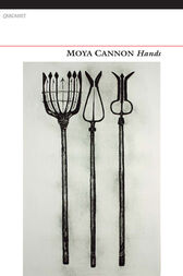 Hands by Moya Cannon