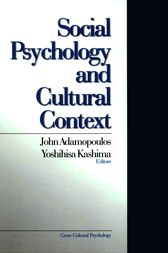 Social Psychology and Cultural Context by John Adamopoulos