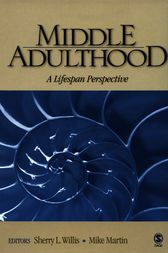 Middle Adulthood by Sherry L. Willis