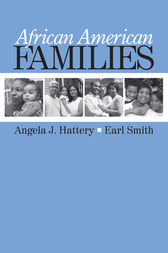 African American Families by Angela J. Hattery