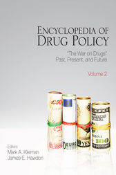 Encyclopedia of Drug Policy by Mark A. R. Kleiman