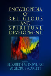 Encyclopedia of Religious and Spiritual Development by Elizabeth M. Dowling