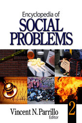 Encyclopedia of Social Problems by Vincent N. Parrillo