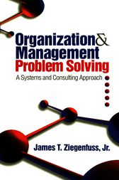 Organization and Management Problem Solving by James T. Ziegenfuss