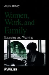 Women, Work, and Families by Angela J. Hattery