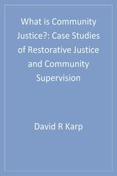 What is Community Justice? by David Reed Karp