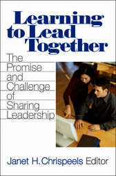 Learning to Lead Together by Janet H. Chrispeels