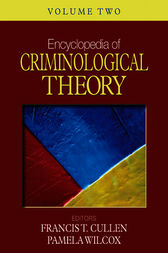 Encyclopedia of Criminological Theory by Francis T. Cullen