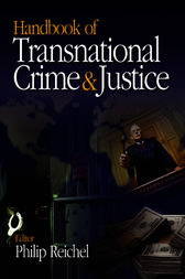 Handbook of Transnational Crime and Justice: Special Offer Edition by Philip L. (Lee) Reichel