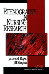 Ethnography in Nursing Research by Janice M. Roper