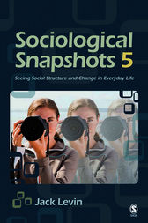 Sociological Snapshots 5 by Jack Levin
