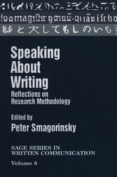 Speaking About Writing by Peter Smagorinsky