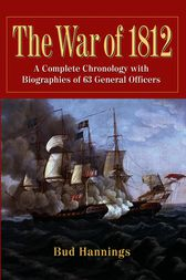 The War of 1812 by Bud Hannings