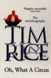 Oh, What A Circus by Tim Rice
