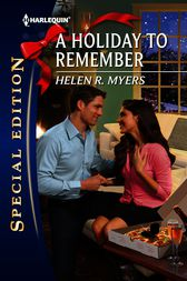 A Holiday to Remember by Helen R. Myers