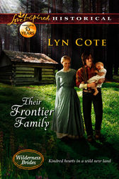 Their Frontier Family by Lyn Cote