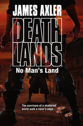 No Man's Land by James Axler