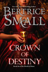 Crown of Destiny by Bertrice Small