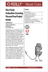 Flex 3 Early Evaluation: Assessing Flex and Your Project Needs by The EffectiveUI Team