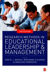 Research Methods in Educational Leadership and Management by Ann Briggs