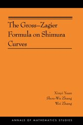 The Gross-Zagier Formula on Shimura Curves by Xinyi Yuan