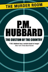The Custom of the Country by P. M. Hubbard