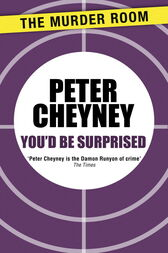 You'd Be Surprised by Peter Cheyney
