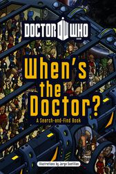 Doctor Who: When's the Doctor? by Penguin Books Ltd