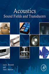 Acoustics: Sound Fields and Transducers by Leo L. Beranek