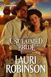 Unclaimed Bride by Lauri Robinson