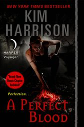 A Perfect Blood with Bonus Material by Kim Harrison