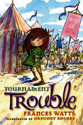Tournament Trouble by Frances Watts