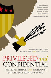 Privileged and Confidential by Kenneth Michael Absher