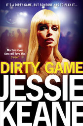 Dirty Game by Jessie Keane