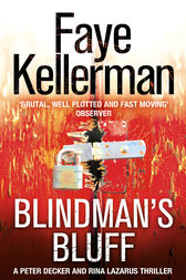 Blindman's Bluff (Peter Decker and Rina Lazarus Series, Book 18) by Faye Kellerman