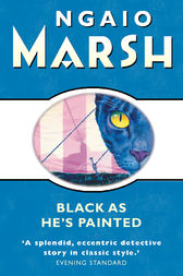 Black As He's Painted (The Ngaio Marsh Collection) by Ngaio Marsh