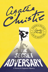 The Secret Adversary (Tommy & Tuppence) by Agatha Christie