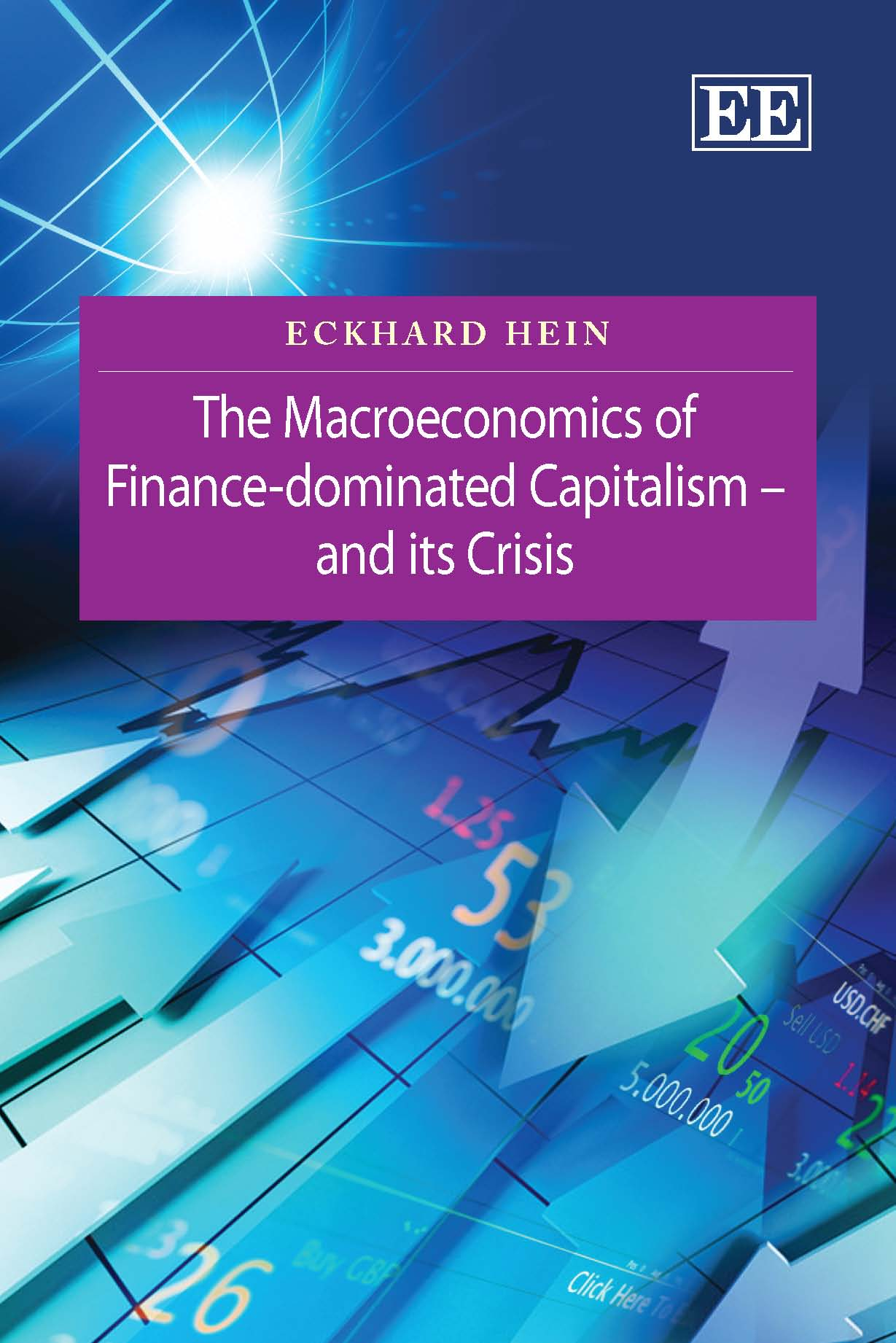 Download Ebook The Macroeconomics of Finance-Dominated Capitalism – and its Crisis by Eckhard Hein Pdf